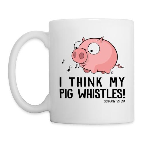 I think my pig whistles - Coffee/Tea Mug