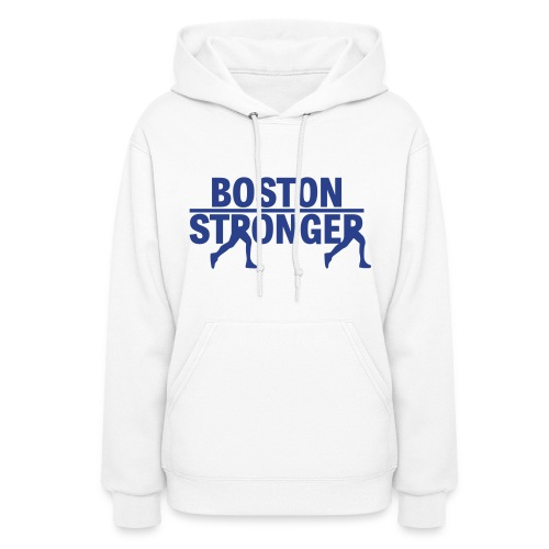 Boston Stronger - Women's Hoodie