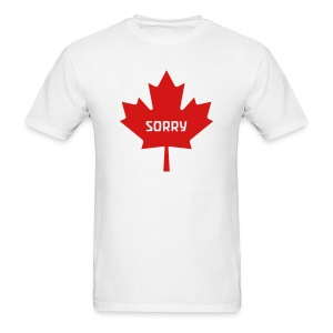 Sorry Canada - Men's T-Shirt