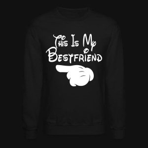 This Is My Bestfriend (Pointing Right) - Crewneck Sweatshirt
