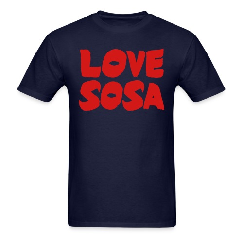 Love Sosa - Men's T-Shirt