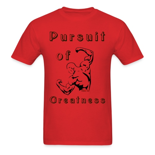 Pursuit of Greatness Men - Men's T-Shirt