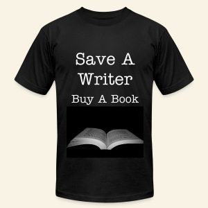 Save A Writer - Buy A Book - Men's T-Shirt by American Apparel