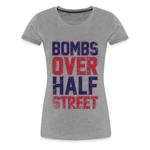 Bombs Over Half Street Women's Grey T - Women's Premium T-Shirt