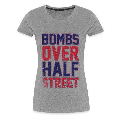 Bombs Over Half Street Women's Grey T - Women's Premium T-Shirt