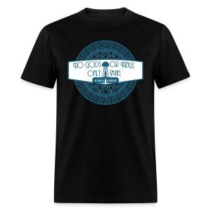 No Gods or Kings Only Man - Men's T-Shirt