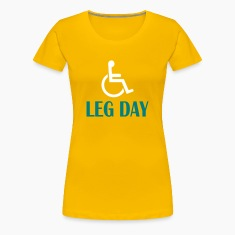 leg day fitness and WOD funny Women's T-Shirts