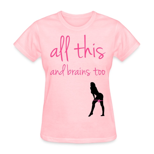 All This And More  - Women's T-Shirt