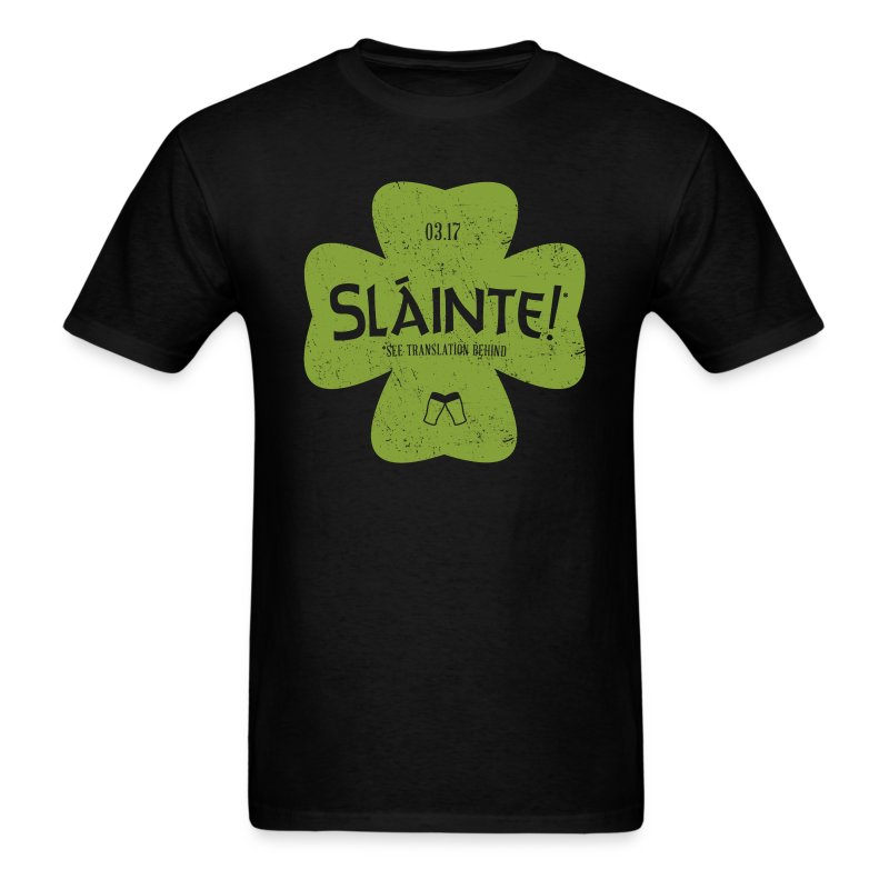 Slainte! Guyz - Men's T-Shirt
