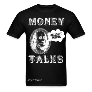 Money Talks - Men's T-Shirt