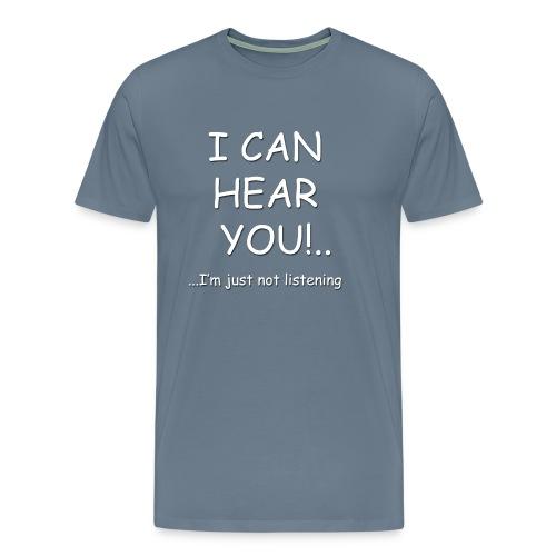 I can hear you - Comic - Men - Men's Premium T-Shirt