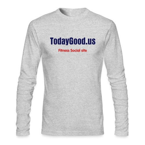 Today Good long sleeve t-shirt - Men's Long Sleeve T-Shirt by Next Level