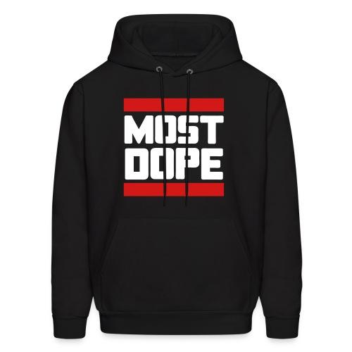 most dope hoodie - Men's Hoodie