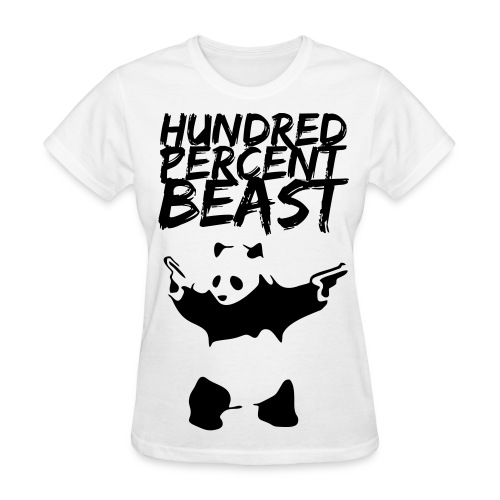 Hundred Percent Beast Panda - Women's T-Shirt