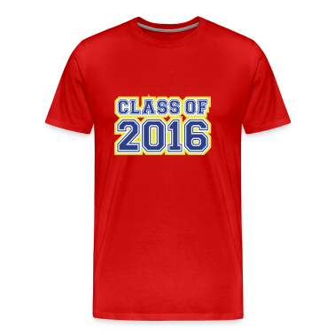 Class of 2016 T-Shirt | Spreadshirt