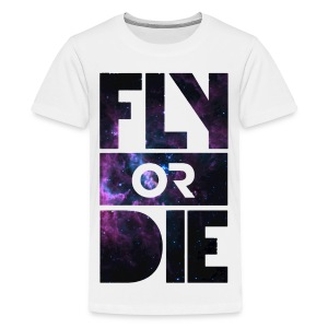FLY OR DIE. - Kids' Premium T-Shirt