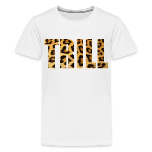 TRILL. - Kids' Premium T-Shirt