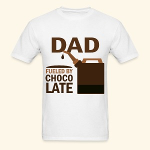Dad Father's Day T-shirts fueled by chocolate - Men's T-Shirt