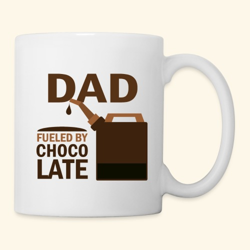 Funny Dad Fueled By Chocolate Father's Day Mug - Coffee/Tea Mug