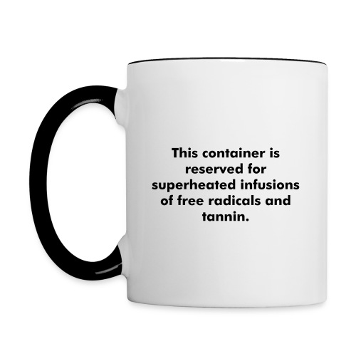 Just what the Doctor ordered... - Contrast Coffee Mug