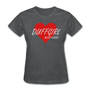 DUFFGIRL - Women's T-Shirt