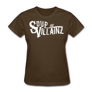 Soup or Villainz Logo - Women's T-Shirt