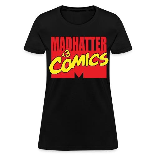 MadHatter Loves Comics - Women's T-Shirt