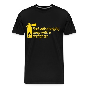 Feel Safe at night, sleep with a firefighter - Men's Premium T-Shirt
