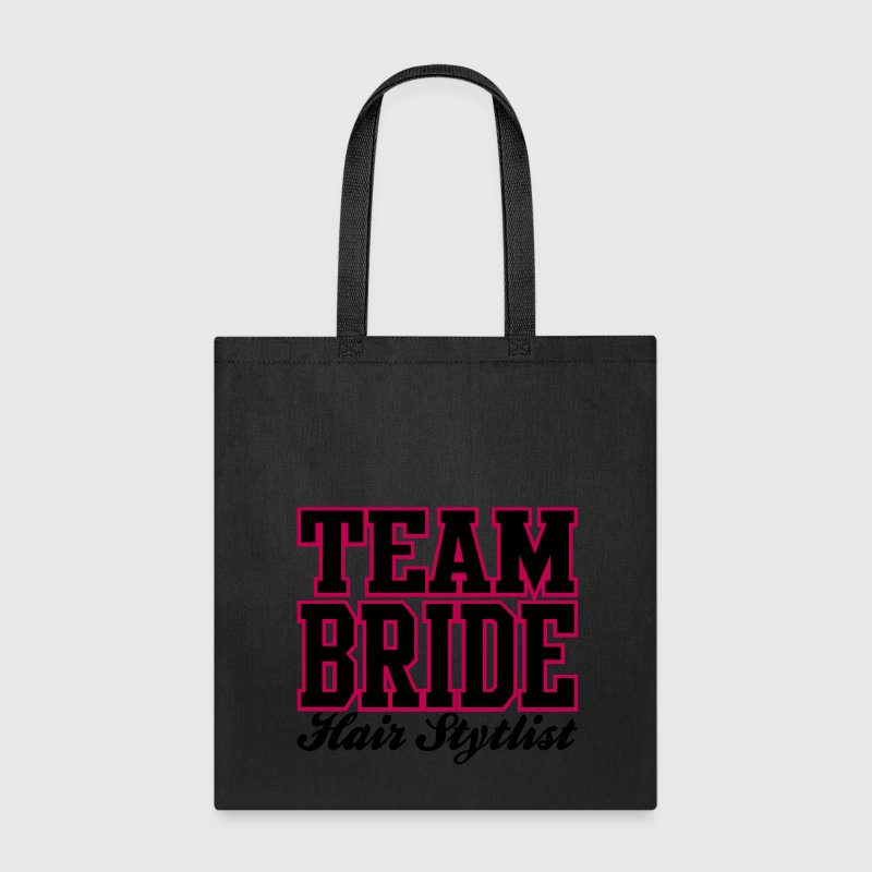 TEAM BRIDE: Hair Stylist Bags & backpacks - Tote Bag