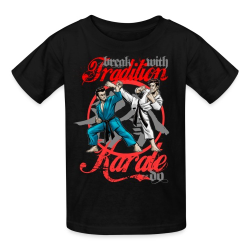 Karate-Do Break With Tradition - Kids' T-Shirt