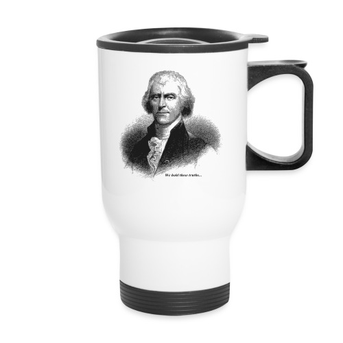 Thomas Jefferson - Travel Mug