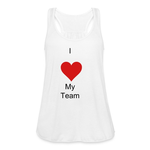I Love My Team - Women's Flowy Tank Top by Bella