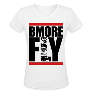 BMORE FLY - Women's V-Neck T-Shirt