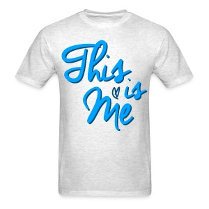 This is Me T-Shirt (Men) - Men's T-Shirt