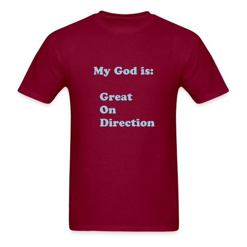 God is  - Men's T-Shirt