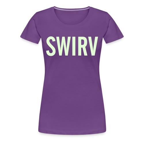 Swirv [Glow in the Dark] - Women's Premium T-Shirt