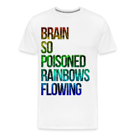 T-Shirts ~ Men's Premium T-Shirt ~ Brain So Poisoned