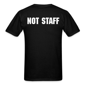 Not Staff - Men's T-Shirt