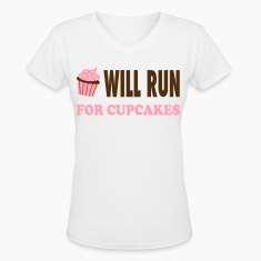 Will Run For Cupcakes - Workout Inspiration Women's T-Shirts