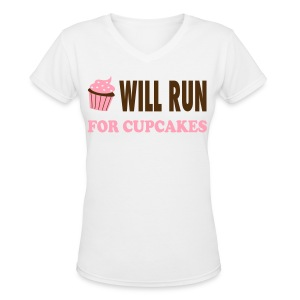 Will Run For Cupcakes - Workout Inspiration Women's T-Shirts - Women's V-Neck T-Shirt