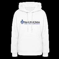 Hoodies ~ Women's Hoodie ~ Beauty Mark Nation Women's Hooded Sweatshirt