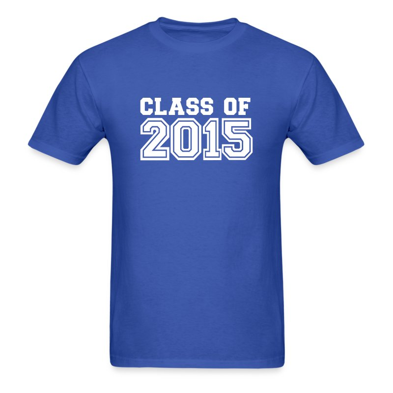 Class of 2015 t shirt spreadshirt for Class of 2016 shirt designs