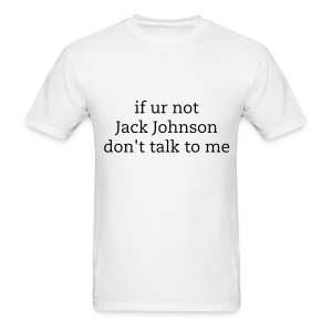 if ur not jack gilinsky don't talk to me - Men's T-Shirt