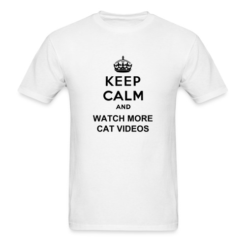 Keep Calm Cat Videos - Men's T-Shirt