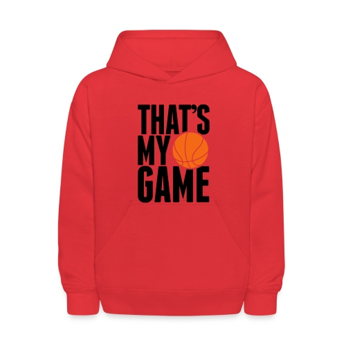 That's My Game - Kids' Hoodie