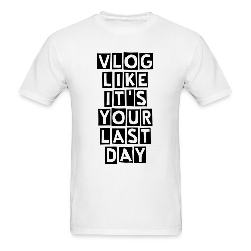 Vlog Everyday - Men's T-Shirt