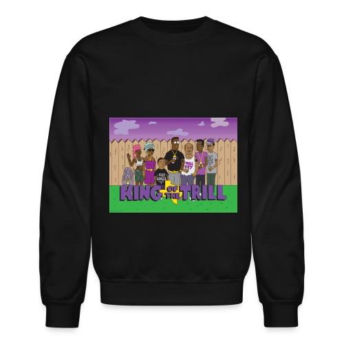King of the Trill  - Crewneck Sweatshirt