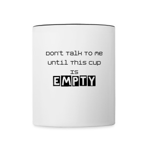 Don't talk to me - Contrast Coffee Mug