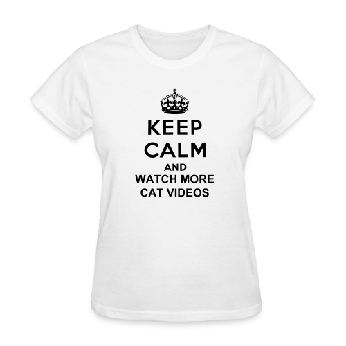 Keep Calm Cat Videos - Women's T-Shirt