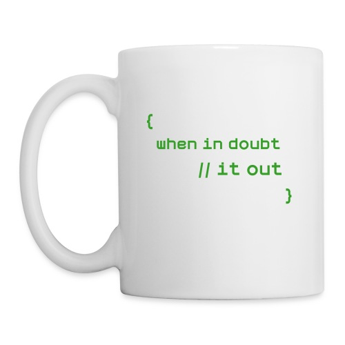 When in Doubt Comment it out - Coffee/Tea Mug